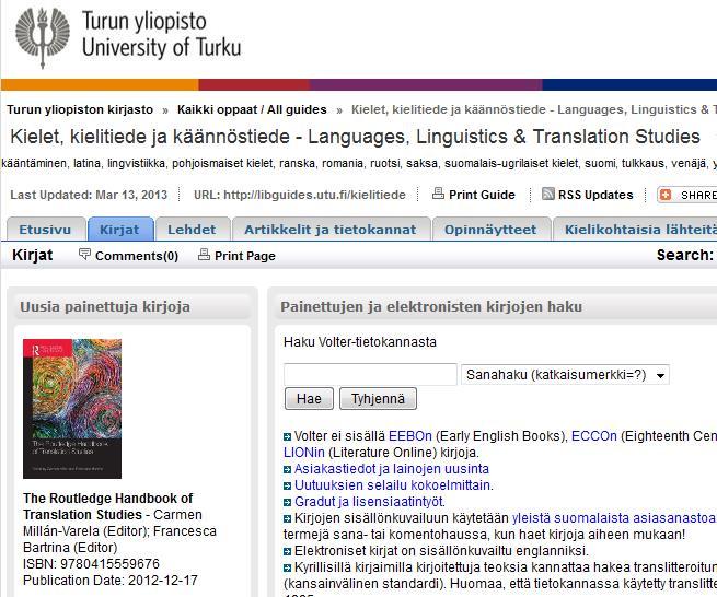 Turun yliopiston kirjaston ResearchGuideseissa nostetaan esiin niin painettuja kuin elektronisiakin aineistoja